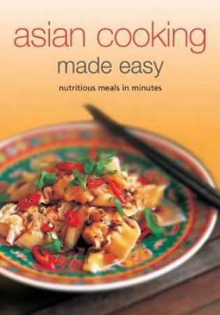 Asian Cooking Made Easy by Periplus Editions