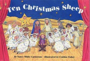Ten Christmas Sheep by Nancy White Carlstrom