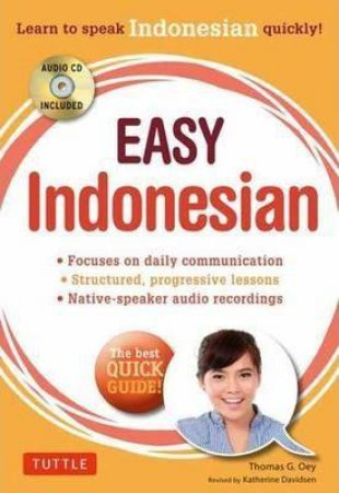 Easy Indonesian by Dr Thomas G Oey & Katherine  Davidsen