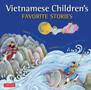 Vietnamese Children's Favorite Stories by Tran Thi Minh Phuoc