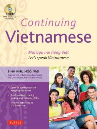 Continuing Vietnamese: Let's Speak Vietnamese (with CD) by Dr. Binh Nhu Ngo