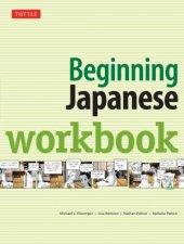 Beginning Japanese Workbook by Michael L Kluemper & Lisa Berkson & Nathan Patton & Nobuko Patton