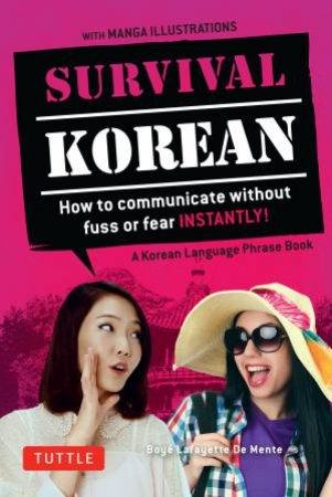 Survival Korean by Boye Lafayette De Mente - 9780804845618 - QBD Books