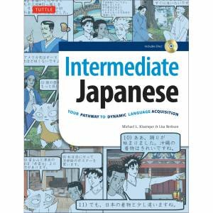 Intermediate Japanese: Your Pathway To Dynamic Language Acquisition by Michael L Kluemper & Lisa Berkson