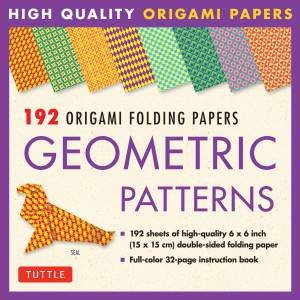 192 Origami Folding Papers in Geometric Patterns by Various