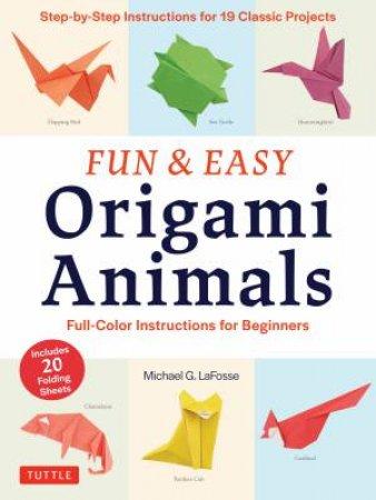 Fun & Easy Origami Animals