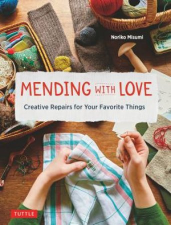 Mending With Love