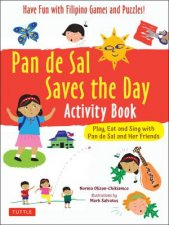 Pan De Sal Saves The Day Activity Book