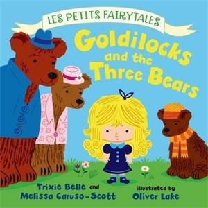 Les Petits Fairytales: Goldilocks and the Three Bears