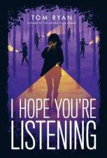 I Hope Youre Listening