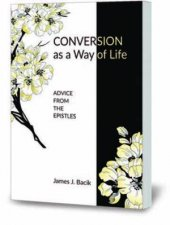 Conversion As A Way Of Life