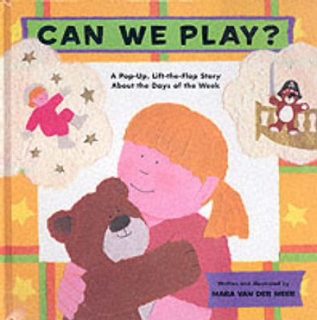 Can We Play?A Pop-Up,Lift-The-Flap Story by Van Der Meer