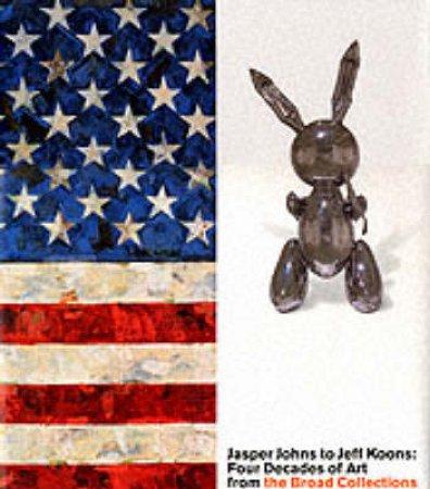 Johns, Japser To Jeff Koons by Crow Et Al