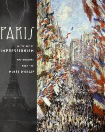Paris In The Age Of Impressionism by Various