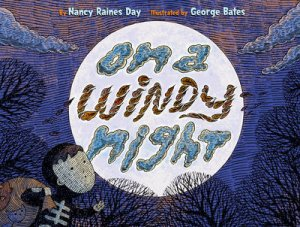 On a Windy Night by Nancy Raines Day
