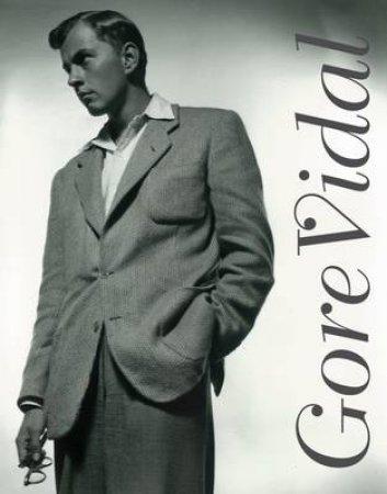 Gore Vidal by Vidal Gore
