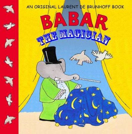 Babar The Magician by De Brunhoff Laurent