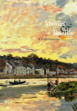Monet & Bazille:A Collaboration by Champa Kermit