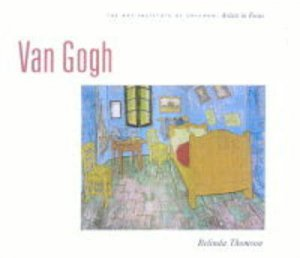 Van Gogh: Artists In Focus by Thomson B
