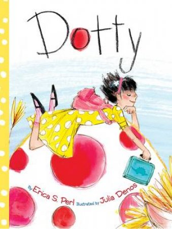 Dotty by Erica S Perl