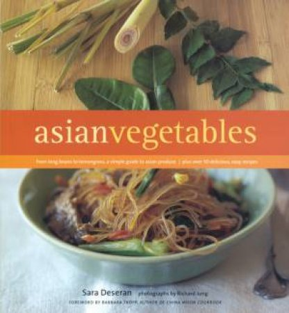 Asian Vegetables by Sara Deseran