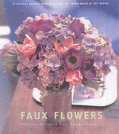Faux Flowers by Richard Kollath & Ed McCann