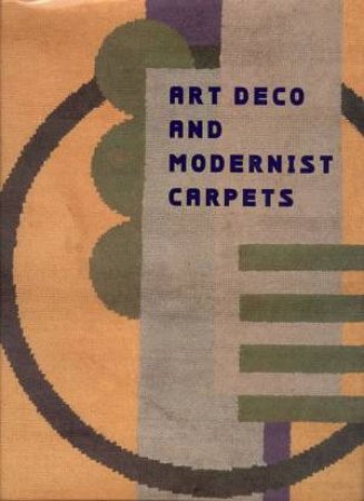 Art Deco And Modernist Carpets by Susan Day