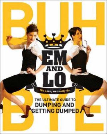 Em & Lo's Buh Bye by Emma; Sharkey, Lorelei Taylor