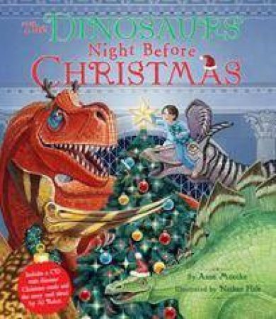 Dinosaurs' Night Before Christmas by Anne Muecke