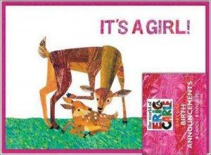 Eric Carle: It's a Girl! Birth Announcements