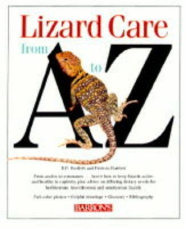 Lizard Care From A - Z by Bartlett, R & P