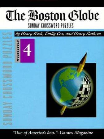 Boston Globe Sunday Crosswords Volume 4 by Hook/Cox/Rathman