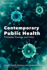 Contemporary Public Health Principles Practice And Policy