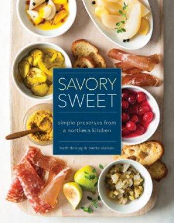 Savory Sweet by Beth Dooley & Mette Nielsen