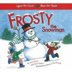 Frosty the Snowman: A Musical Book  by Various