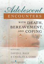 Adolescent Encounters With Death Bereavement and Coping HC
