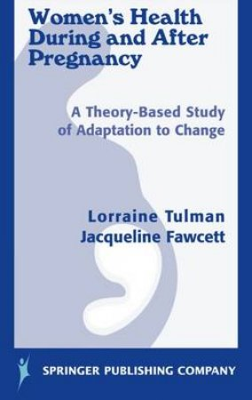 Women's Health During and After Pregnancy H/C by Lorraine et al Tulman
