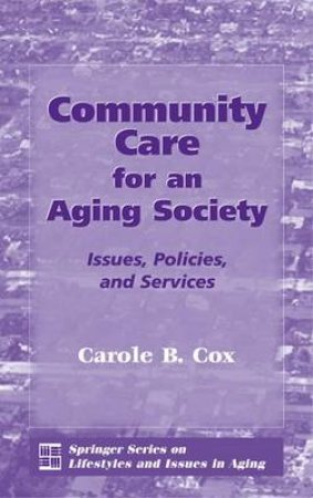 Community Care for an Aging Society H/C