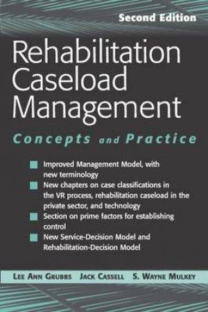 Rehabilitation Caseload Management by Lee Ann R. et al Grubbs