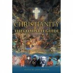 Christianity The Complete Guide