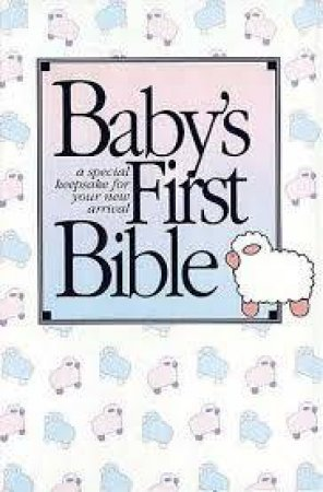 Baby's First Bible - King James Version by Various
