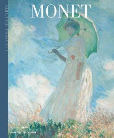 Rizzoli Art Classics: Monet by Vanessa Gavioli
