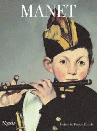 Rizzoli Art Classics: Manet by Marcello Venturi & Federica Armiraglio