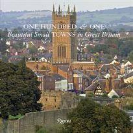 101 Beautiful Small Towns Great Britain by Tom Aiken