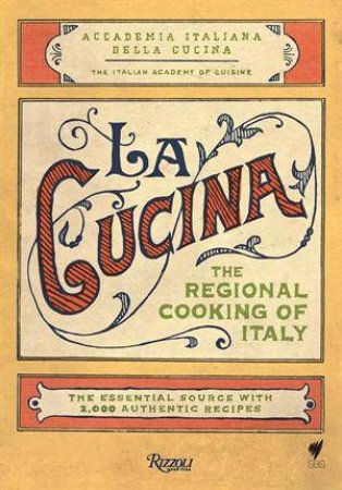 la cucina regional cooking of italy plus bonus bookmarks and poster by various