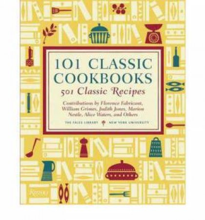 101 Classic Cookbooks by Library Fales