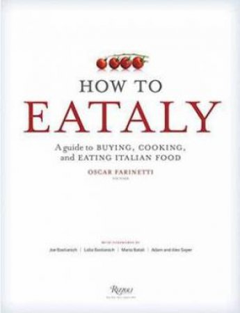 How To Eataly by Various - 9780847843350 - QBD Books