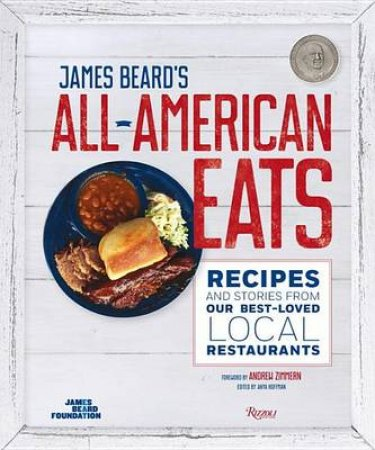 James Beard's Classic All-American Eats