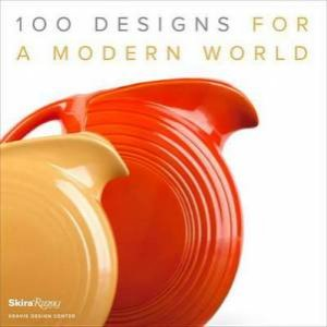 100 Designs for a Modern World by Various