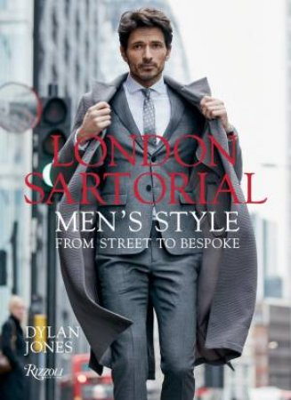 London Sartorial by Dylan Jones